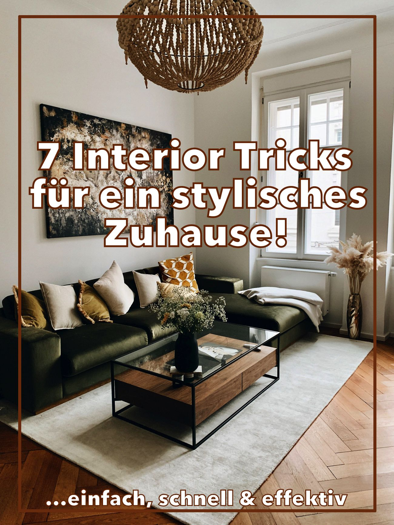 7 einfache Interior Tricks, mit denen dein Zuhause sofort stylisch aussieht   Zuhause ...