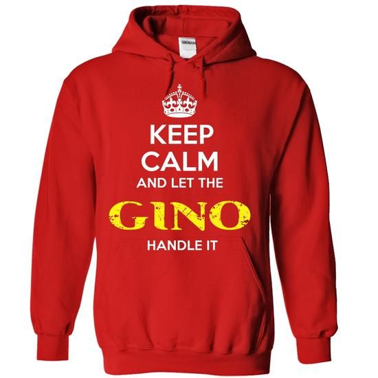 GINO - KEEP CALM AND LET THE GINO HANDLE IT - #shirt design #athletic sweatshirt. ADD TO CART => https://www.sunfrog.com/Valentines/GINO--KEEP-CALM-AND-LET-THE-GINO-HANDLE-IT-55704000-Guys.html?68278