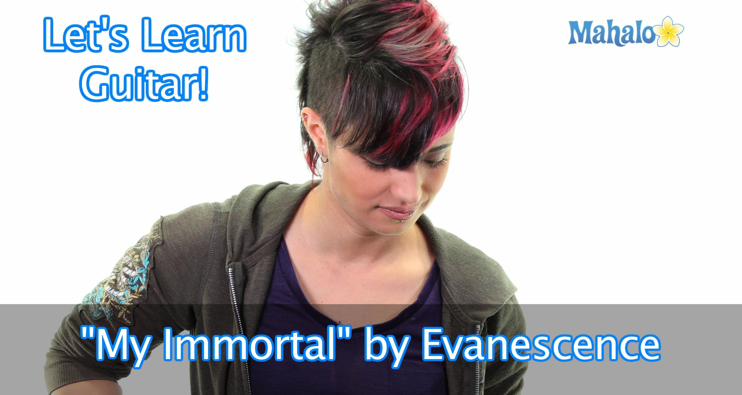 How To Play My Immortal By Evanescence On Guitar Music Guitar