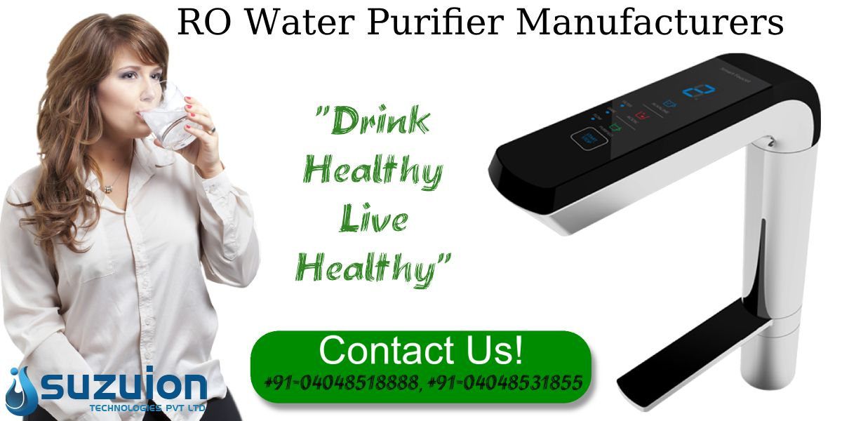 Rowaterpurifiermanufacturers In Hyderabad That You Can Contact For Buying The Best Quality And Cost Effectiv Ro Water Purifier Purifier Reverse Osmosis Water