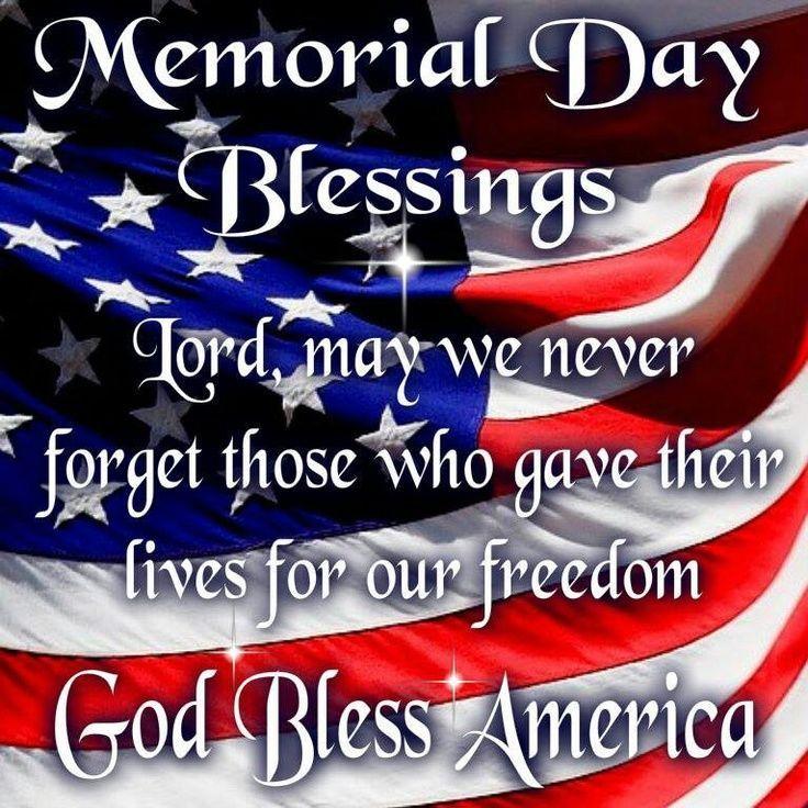 Memorial Day Blessings, God Bless America memorial day happy memorial day memorial day quotes happy memorial day quotes