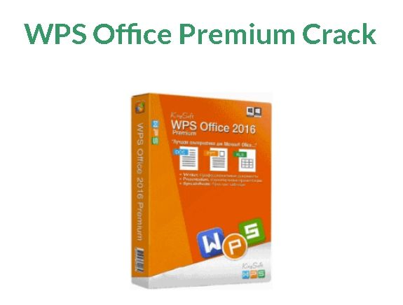 WPS Office Premium 10207480 With Crack Free Download WPS Office