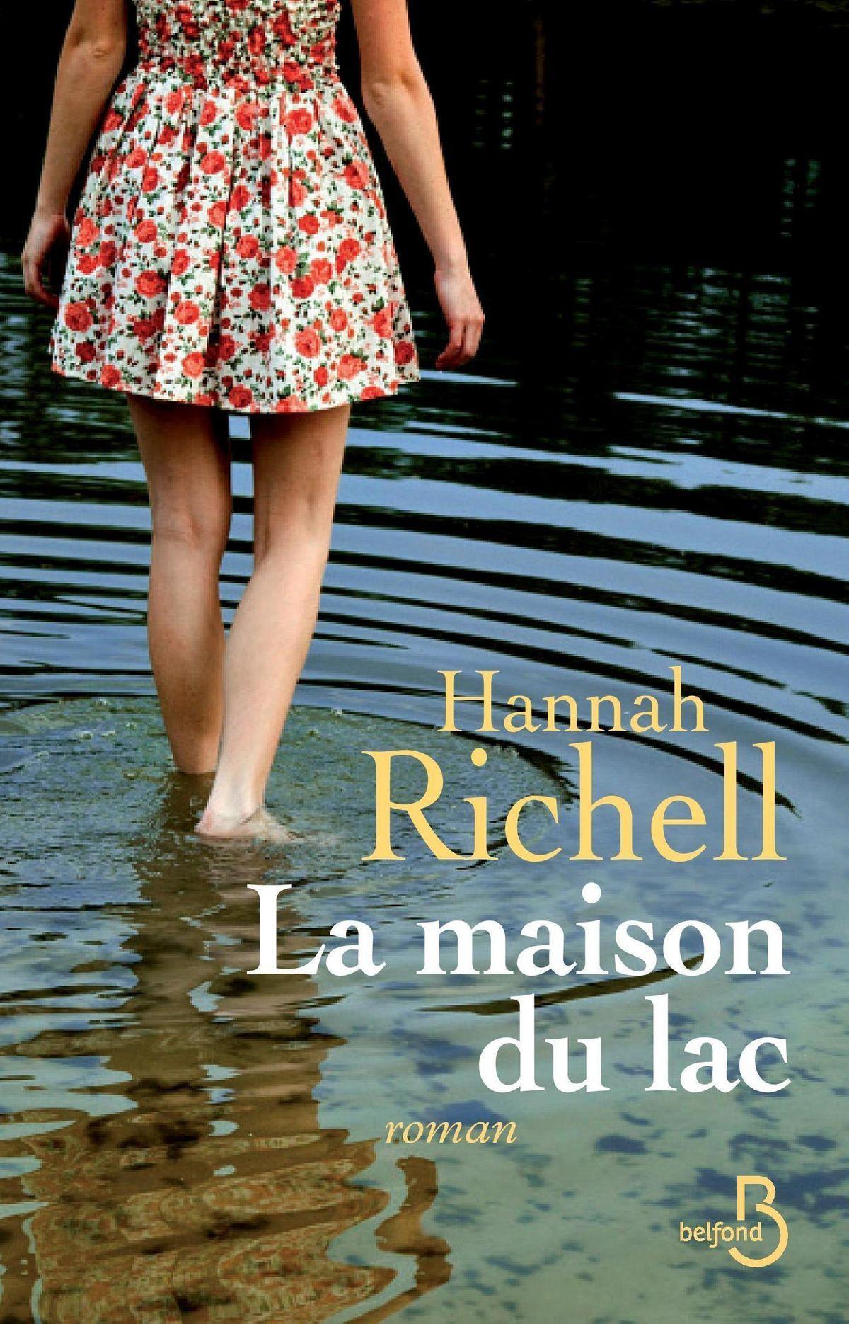 La Maison Du Lac Ebook By Hannah Richell Rakuten Kobo Maison Du Lac Daphne Du Maurier Gens Heureux