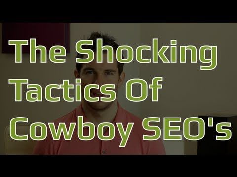 Seo Cowboys Like These Put Your Website In Danger Furnace