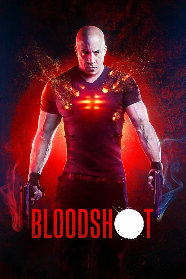Bloodshot Ray Garrison Vin Diesel Tambien Conocido Como Bloodshot Es Resucitado Por La Compania Rising Spirit T Bloodshot Film Free Movies Online Bloodshot