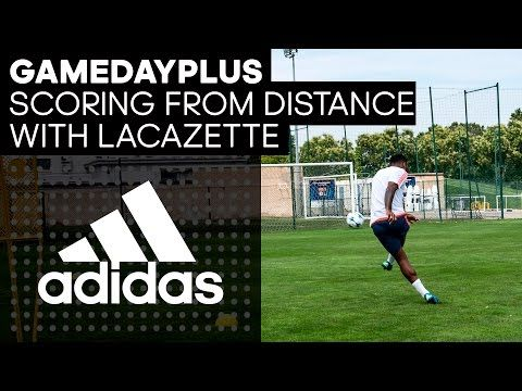 brand new 635f4 16bf8 How To Score From Distance With Lacazette -- Gamedayplus Episode 2 -- adidas  Football