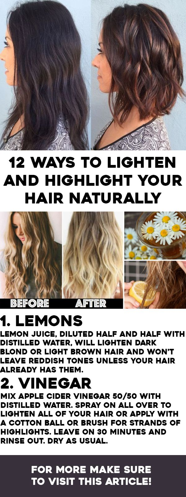 How To Lighten Hair Naturally And Add Highlights 1 Lemons Lemon Juice Diluted Half And Half W How To Lighten Hair Lighten Hair Naturally Natural Hair Styles