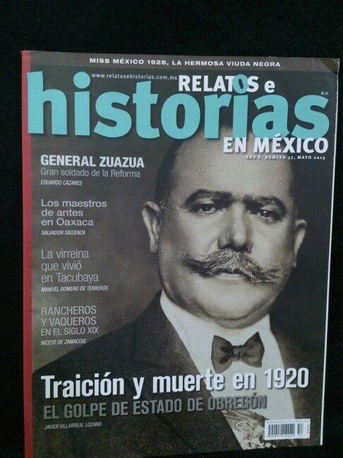 Relatos e Historias en México. Año V, Numero 57, MAYO 2013.