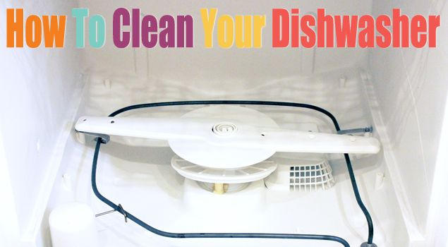 how to clean your dishwasher helpful tips pinterest cleaning your dishwasher cleaning. Black Bedroom Furniture Sets. Home Design Ideas