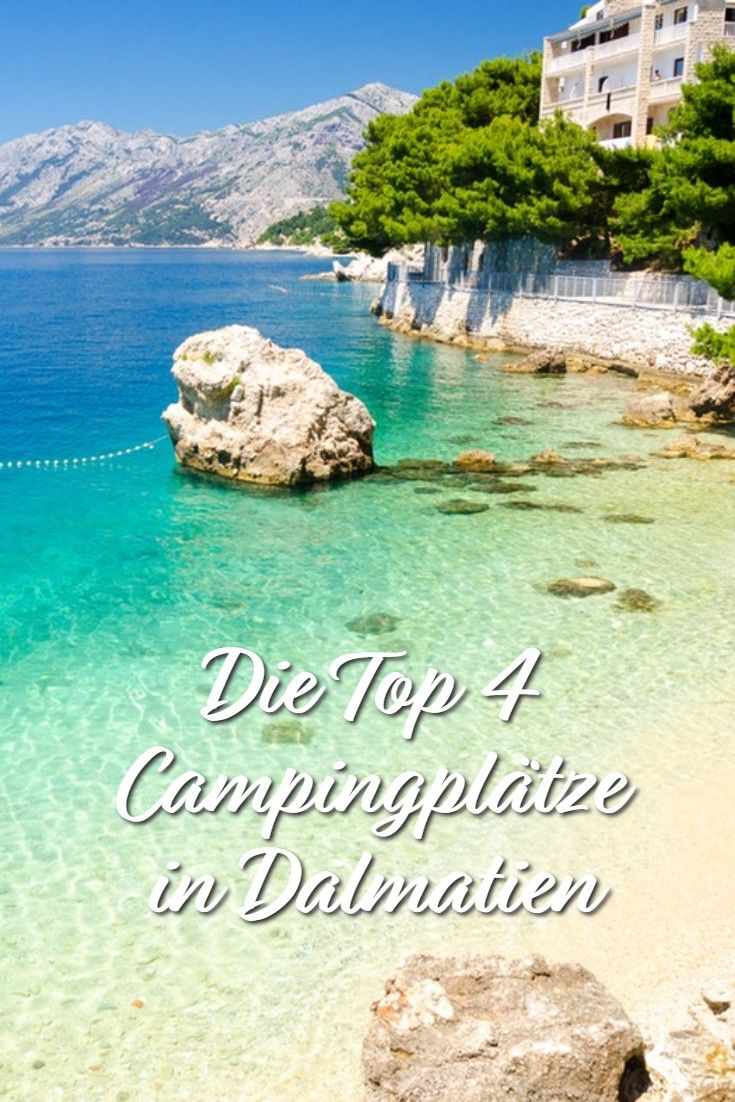 Top 4 Die schönsten Campingplätze in Dalmatien Istrien