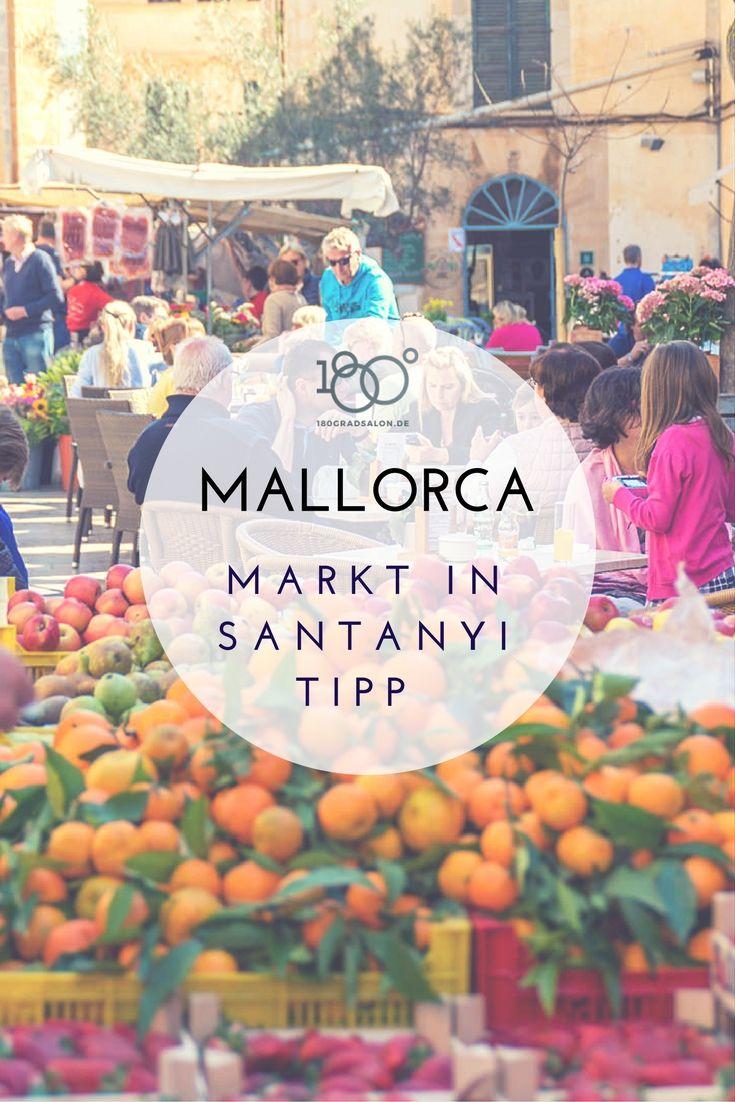 Markt In Santanyi Auf Mallorca Mittwoch Und Samstag Alle Infos