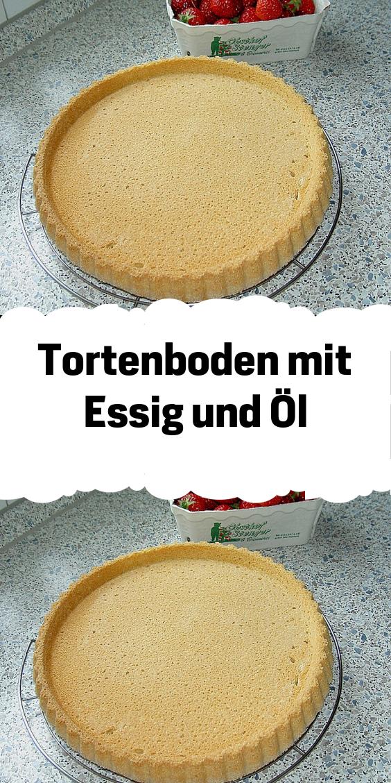 Tortenboden mit Essig und Öl   Lebensmittel essen, Essig