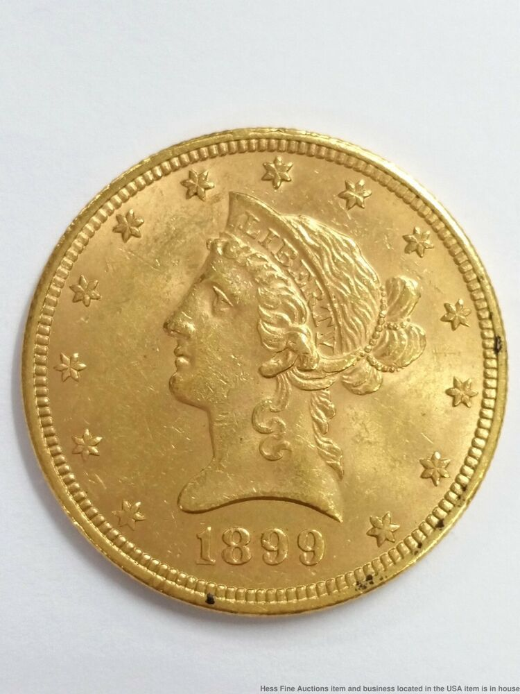 1899 Liberty Head 10 Ten Dollar American Gold Coin Eagle Philadelphia Mint Afflink Contains Affiliate Links When You Click On Li Gold Coins Coins Eagle Coin