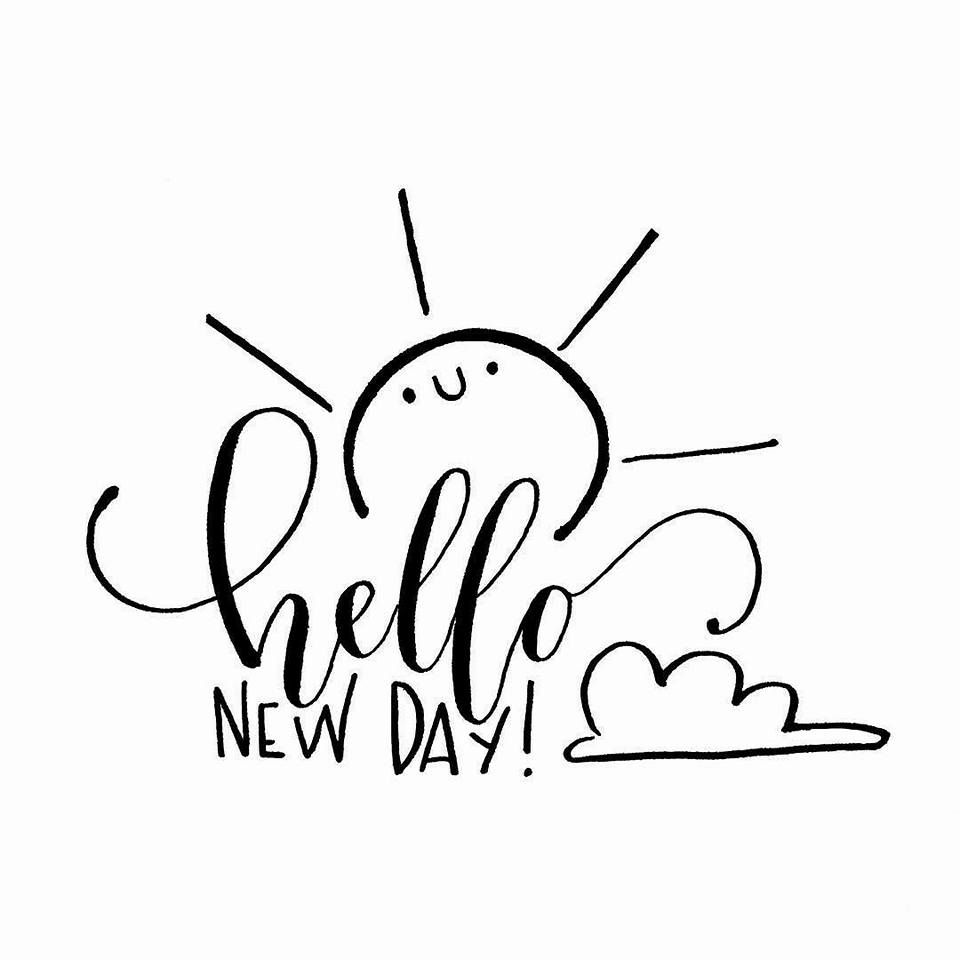 Un nuevo día y un nuevo comienzo