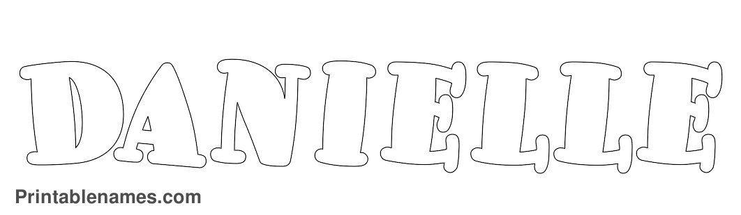 Girl Name Danielle | Bubble Letters | For Danielle | Pinterest
