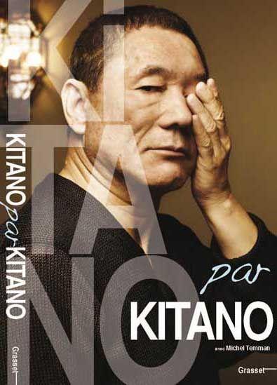 Kitano Par Kitano De Michel Temman Takeshi Kitano Chiba Metteur En Scene Silence On Tourne