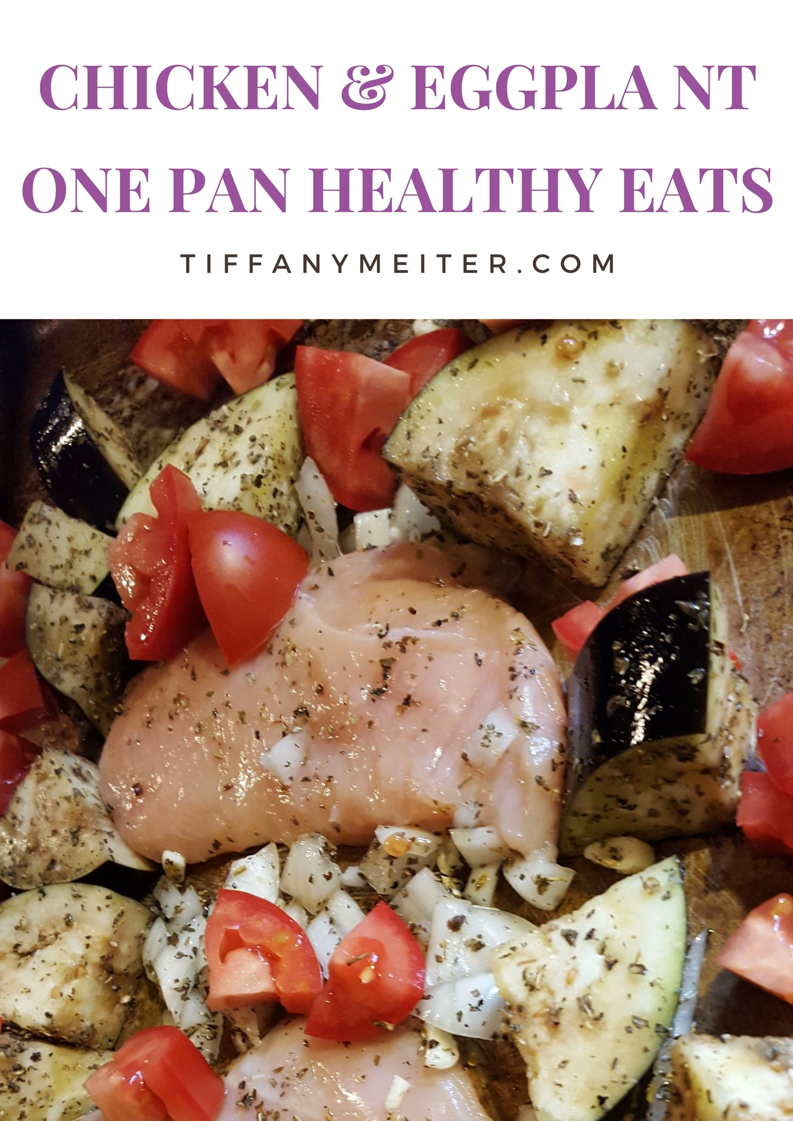 Chicken and Eggplant Recipe - Tiffany Meiter