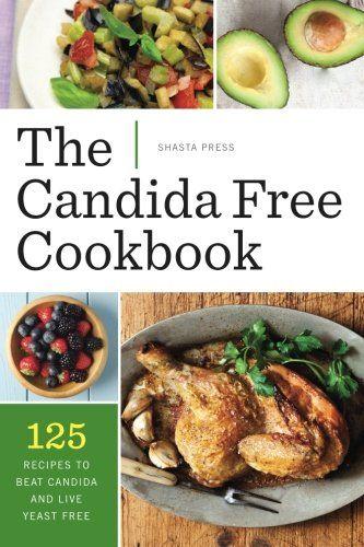 Anti Candida Diet Snack Recipes Candida Diet Recipes Anti Candida Diet Yeast Free Recipes