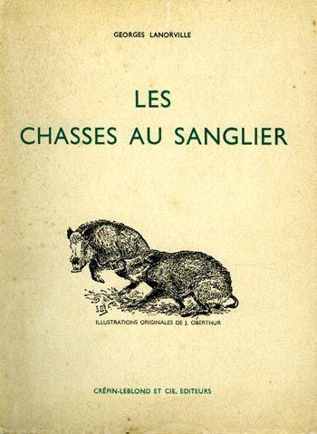 Lanorville. Les chasses au sanglier. 1952