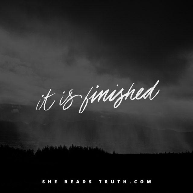 Holy Week in Real Time: Good Friday (#SheReadsTruth) | Its friday ...