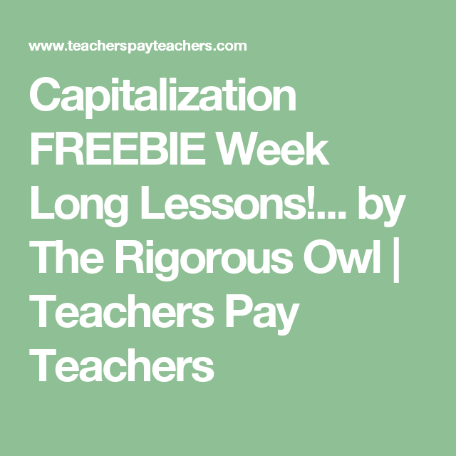 Capitalization Lesson With A Week's Worth Of Practice