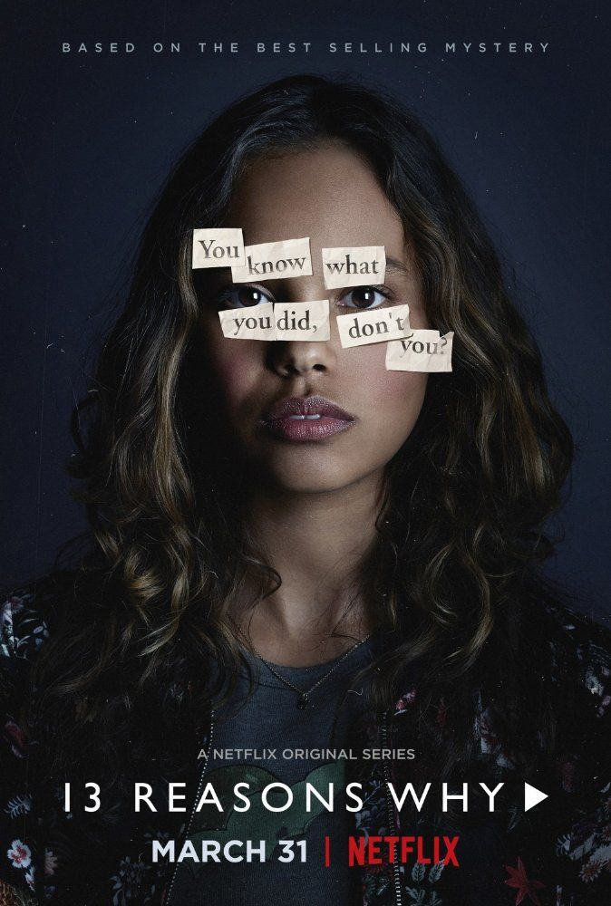 13 Reasons Why Netflix Poster 7 Posters 13 Reasons 13 Reasons
