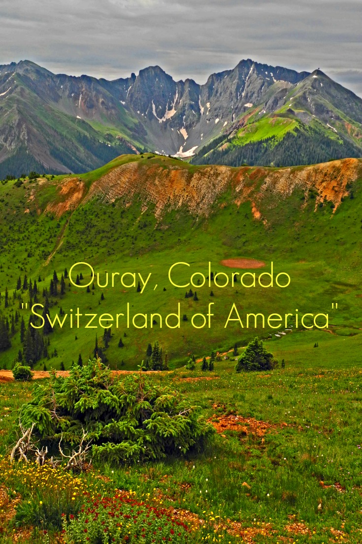 Switzerland of America Ouray Colorado
