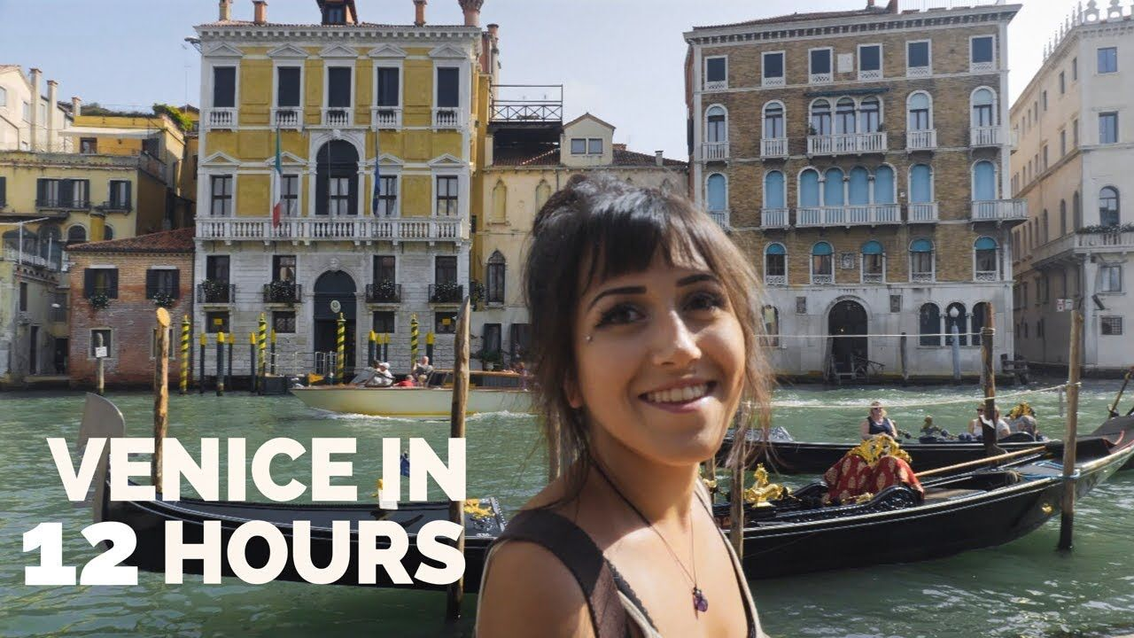 How To Do Venice Italy In 12 Hours Venice Travel