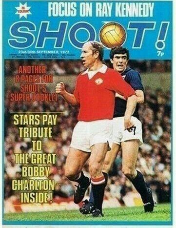 Shoot Magazine In Sept 1972 Bobby Charlton English Football League Manchester United Football Club