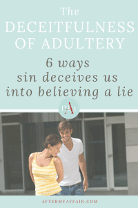 6 ways adultery is deceitful in 2021 | Adultery, Christian