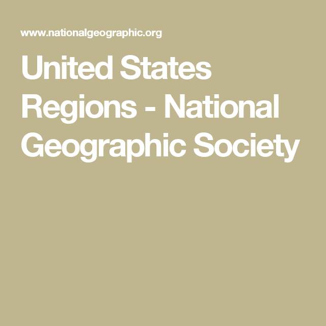 United States Regions - National Geographic Society | Geography for ...