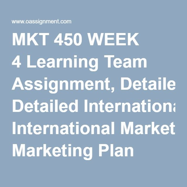 Mkt  Week  Learning Team Assignment Detailed International