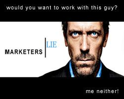"""""""Marketers LIE"""" .... take my word for it - its not true!"""