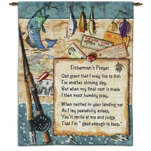 Fisherman 39 s prayer uncommon prayers and blessings for Gone fishing poem