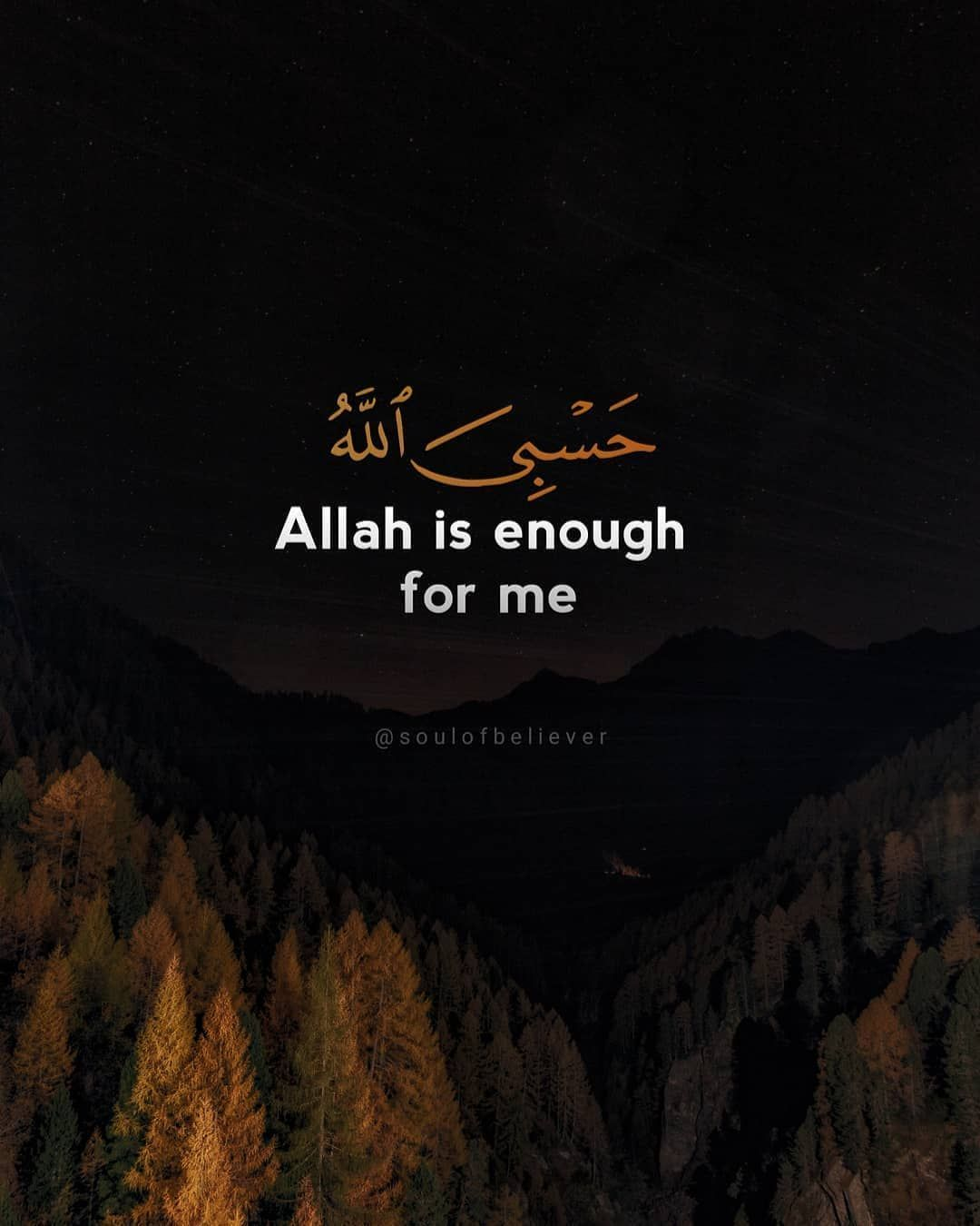 19 9k Likes 65 Comments Islam Is Perfect Islam4everyone On Instagram Allah Is Enough For Quran Quotes Quran Quotes Verses Islamic Inspirational Quotes