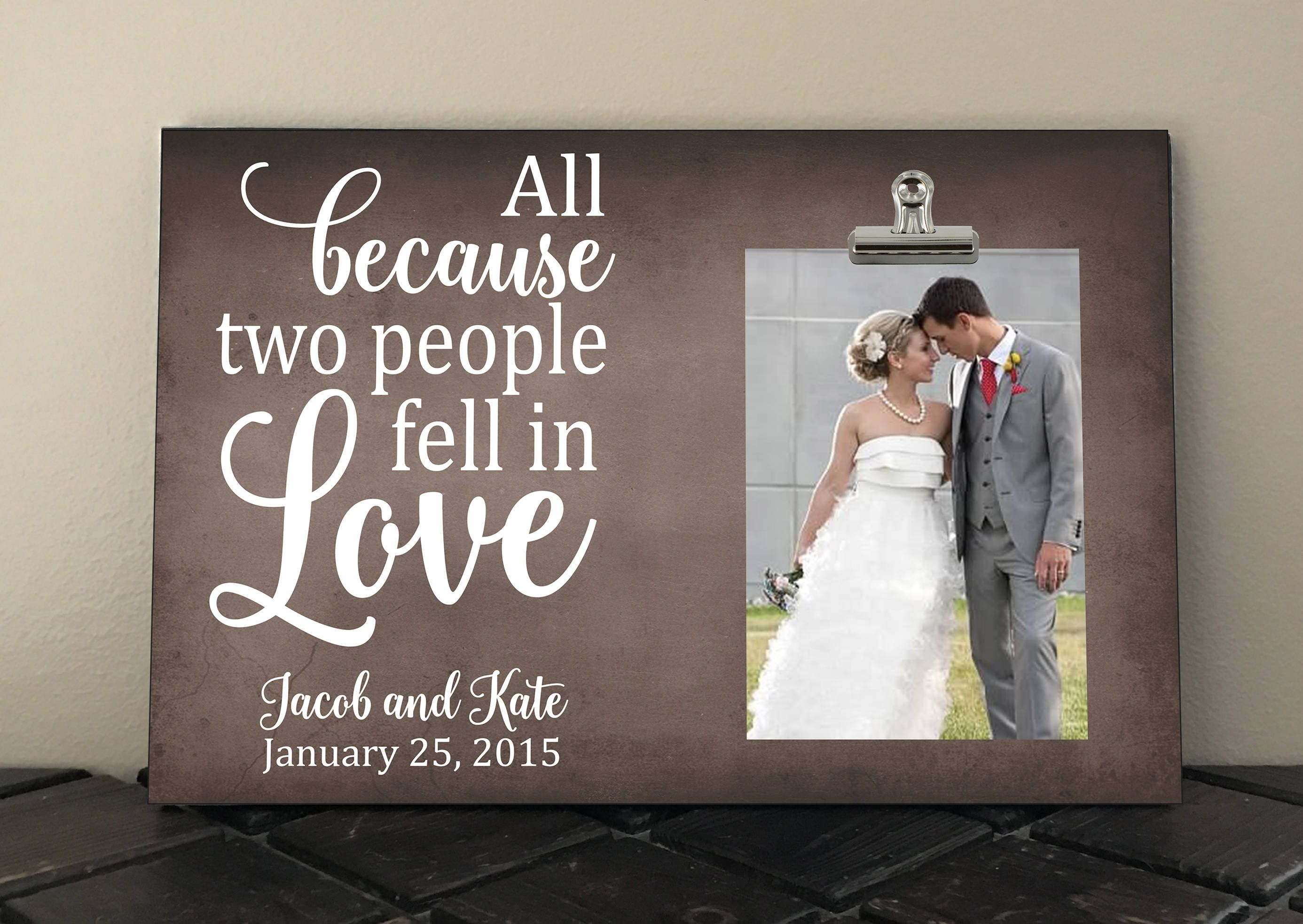 Anniversary Wedding Gift Bride And Groom All Because Two People Fell In Wedding Gifts For Bride And Groom Wedding Gifts For Parents Wedding Gifts For Bride
