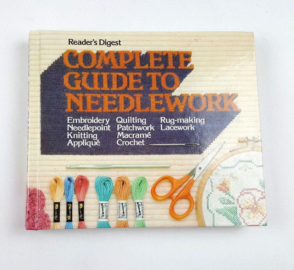 Complete Guide To Needlework By Reader's Digest Hardback