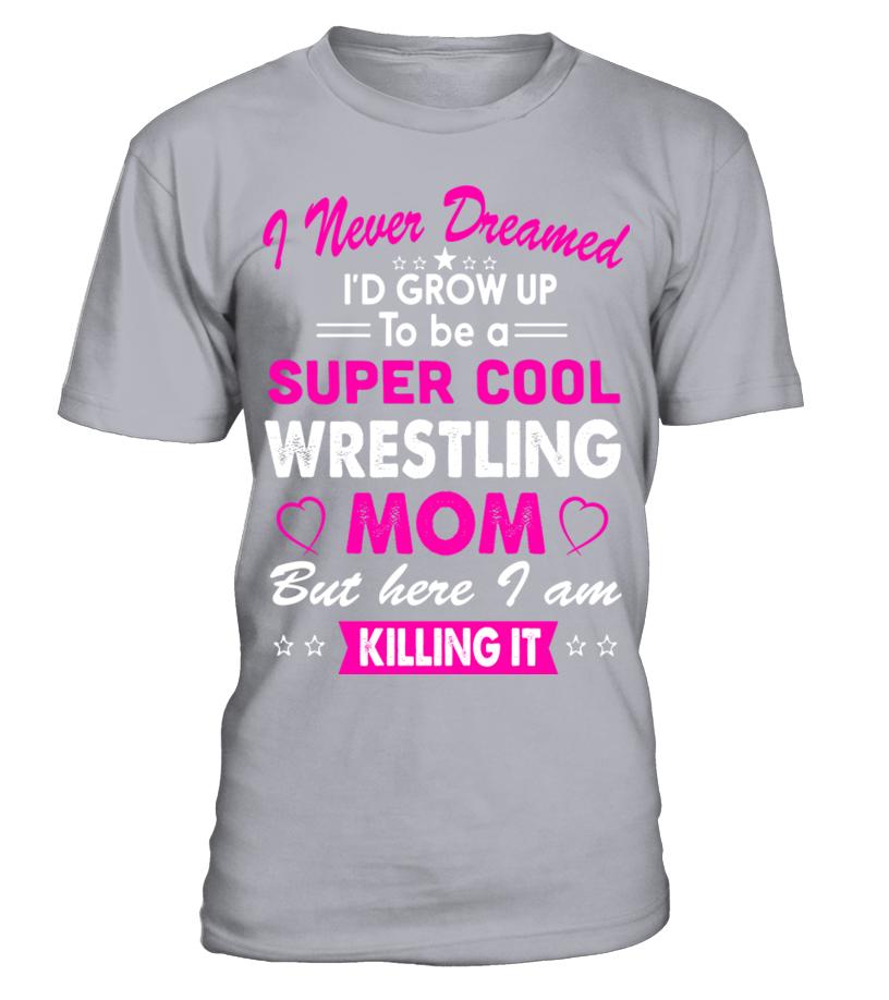 7e892dc9 Super Cool Wrestling Mom Women s T shirt Hoodie wrestling #wrestlingmom #mom  #shirt #tshirt #tee #gift #perfectgift #birthday #Christmas #motherday