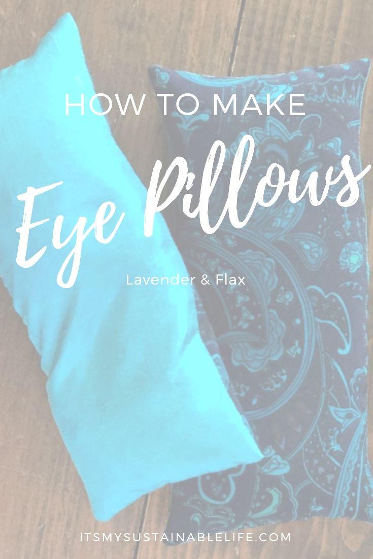 7 Diy Tips Eye Pillows Lavender Eye Pillows Diy Yoga