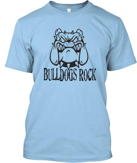 Bulldogs Rock Tee | Teespring