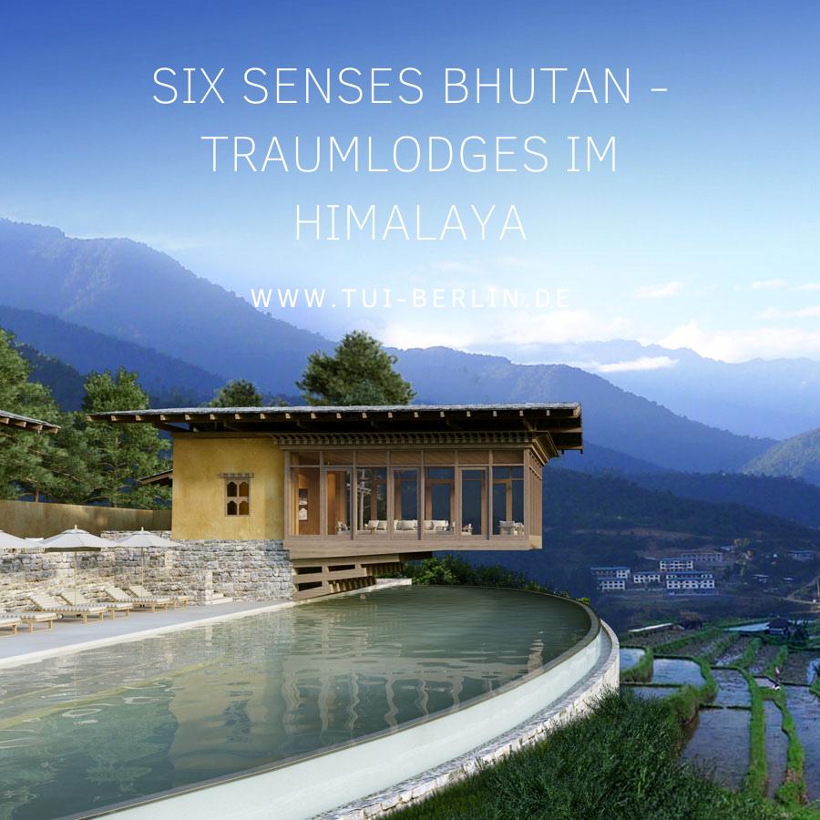 Six Senses Bhutan Traumlodges Im Himalaya Luxushotel Beste Hotels Reisen