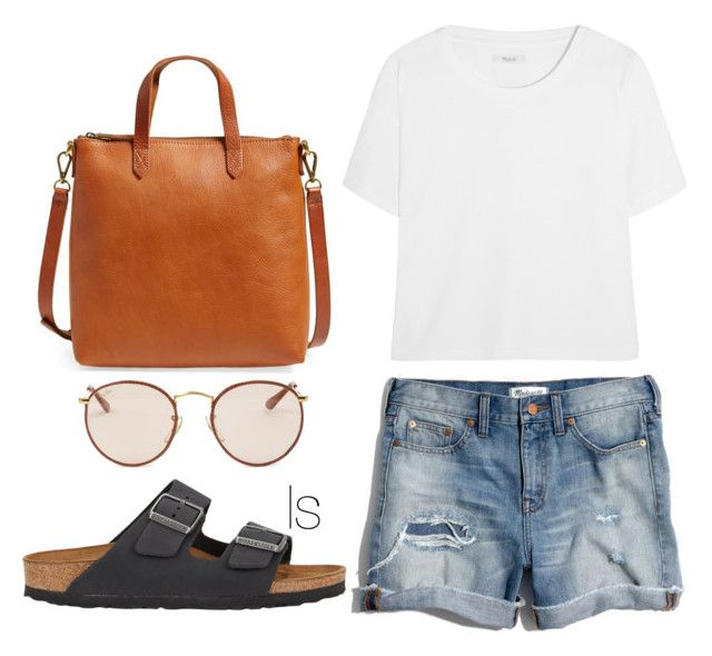 """""""ne"""" by lschill1 on Polyvore featuring Madewell, Ray-Ban and Birkenstock"""