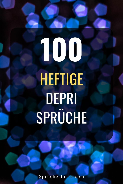 100 Heftige Depri Sprüche   Zitate zum thema liebe