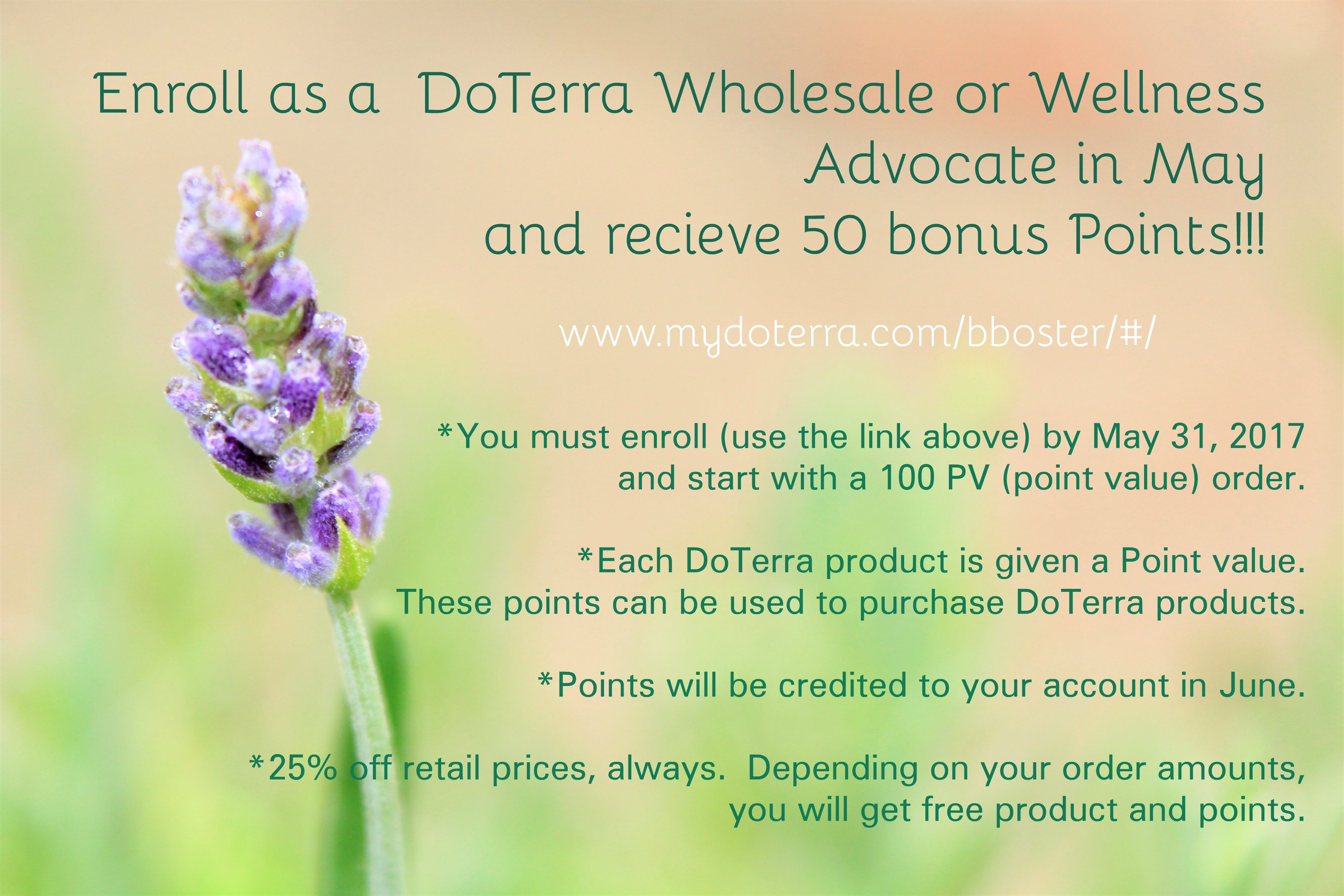 A BONUS GIFT AND AN ENTRY TO WIN A FREE OIL!  *6 Days Left*  I want to be more prepared that this, but I DON'T want you to miss out on this!!! If you have ever wanted to try DoTerra products, now is the time. If you sign up for a Wholesale profile or a Wellness Advocate profile in May, you get a bonus of 50 Product Value Points (and so will I). You can use these to buy free product. Now while cost doesn't equal points, it is usually pretty close. So you can get abbout $50 worth of free…