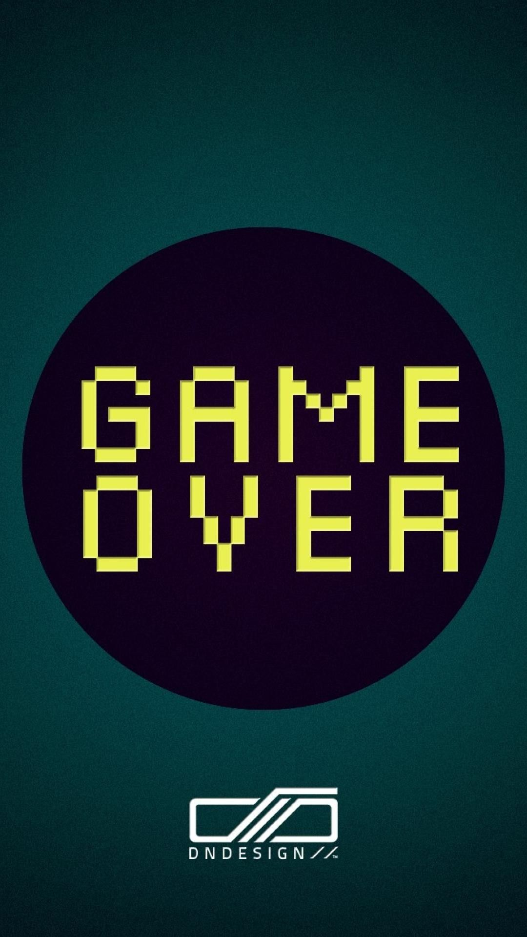 Game Over Quote iPhone Wallpaper | iPhone Wallpapers ...