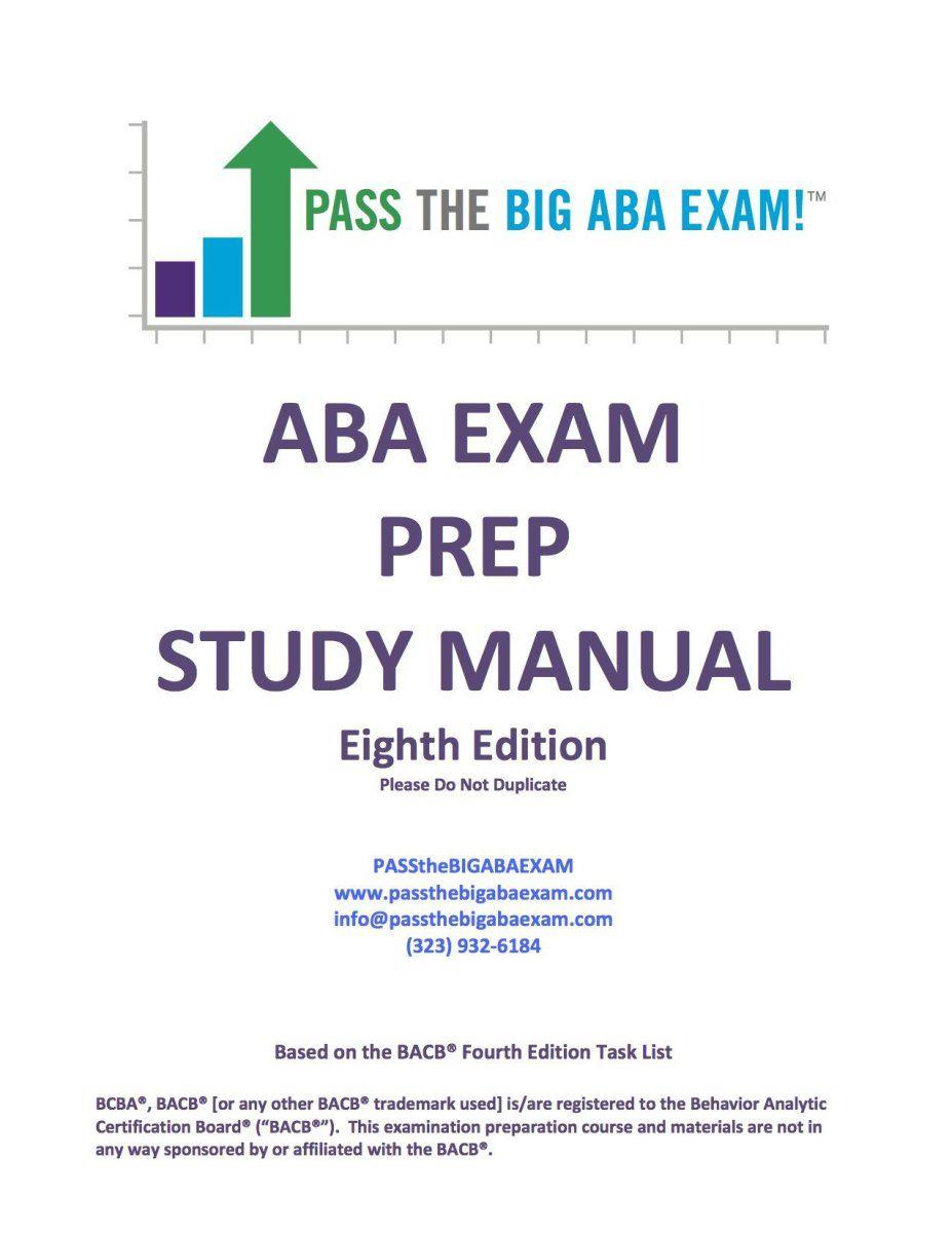 The Passthebigabaexam Study Manual Is Based On The Bacb Fourth