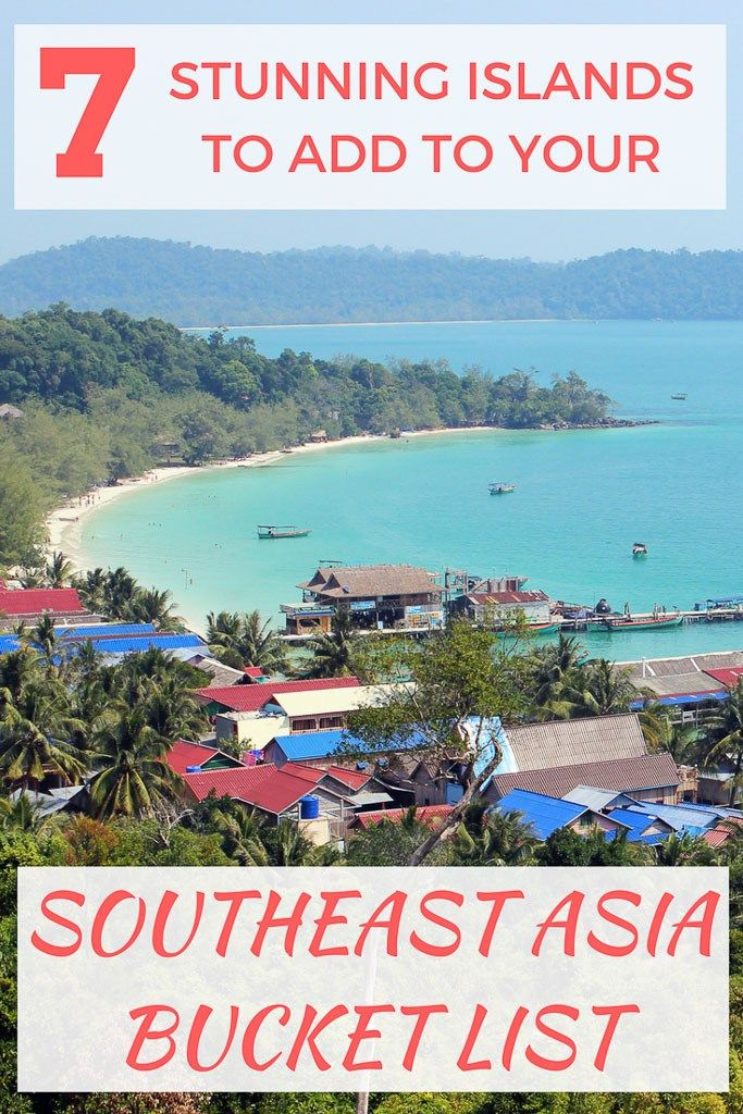 7 Stunning Islands to Add to Your Southeast Asia Bucket List