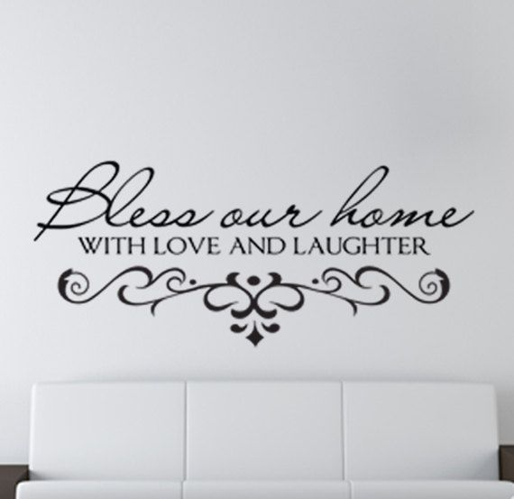 Bless Our Home With Love And Laughter Vinyl Wall Quote Wall Art