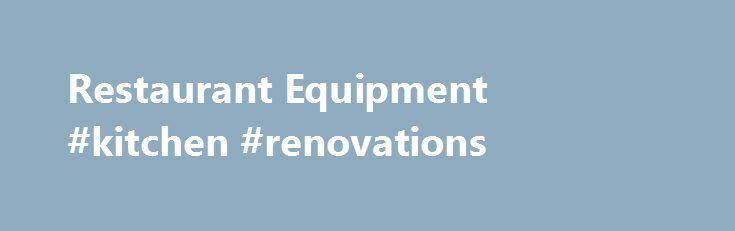 Restaurant Kitchen Builders restaurant equipment #kitchen #renovations http://kitchen.remmont