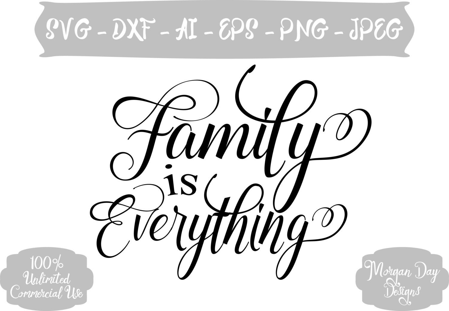 5976db76cbf86 Family is Everything SVG - Family SVG - Family DXF - Family Clip Art -  Files for Silhouette Studio Cricut Design by MorganDayDesigns on Etsy